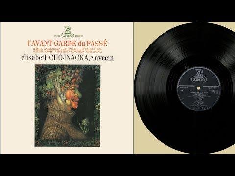 Elisabeth Chojnacka (harpsichord) l'Avant-garde du passé