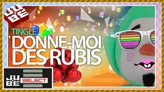JUBE Select #07 - Donne-moi des rubis! (Feat. Tingle)(Vidéoclip)