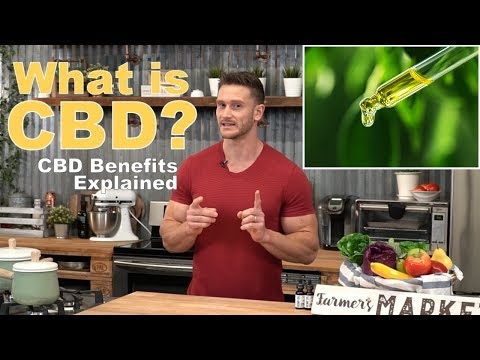 What is CBD and CBD Oil? What are the Benefits to the Body? by Thomas DeLauer