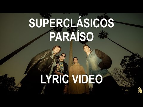 Superclásicos - Paraíso (Lyric video)