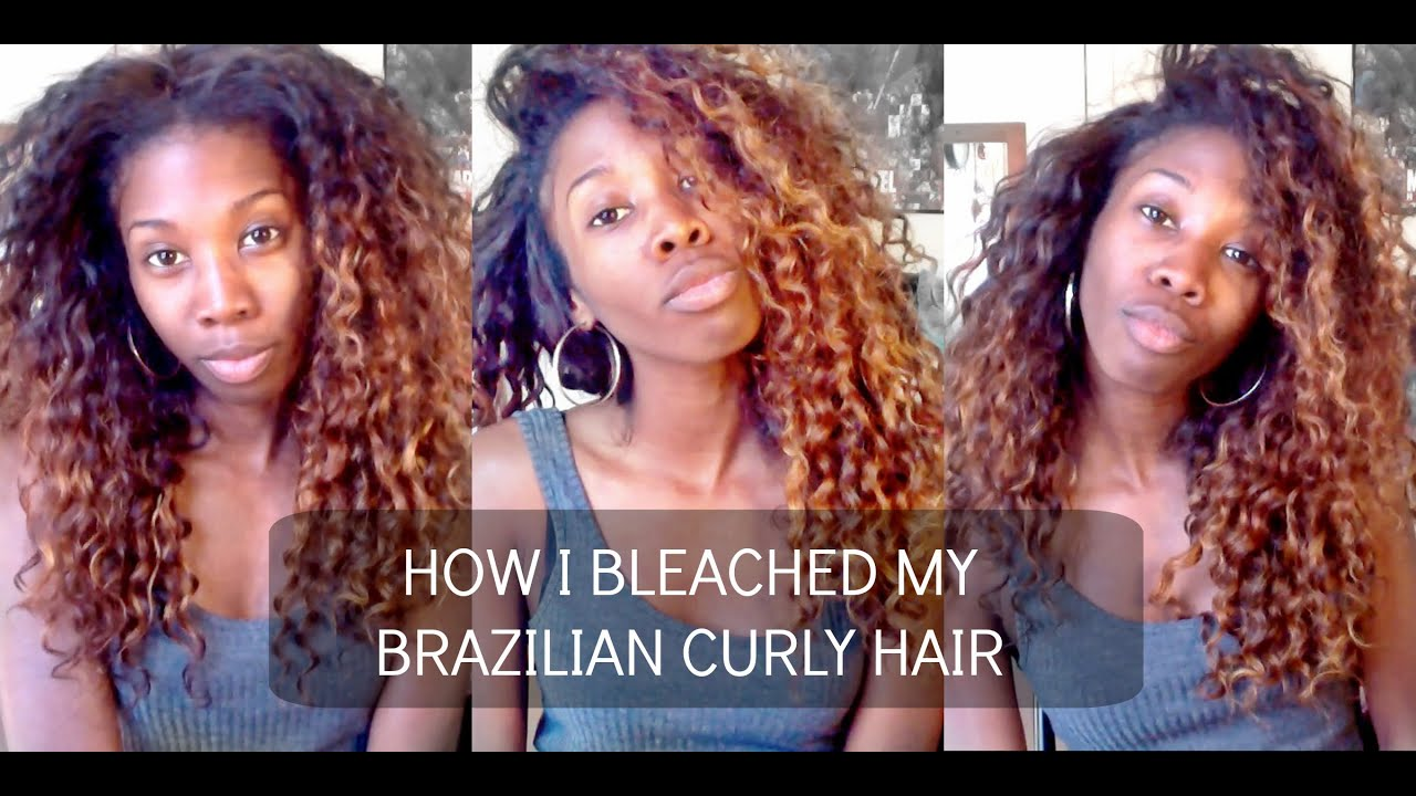 How I Bleach Ombre My Extensions Brazilian Curly Modern Show