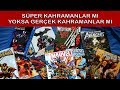 Süper Kahramanlar - Gerçek Kahramanlara Karşı