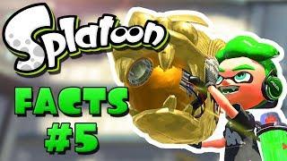 SPLATOON FACTS #5