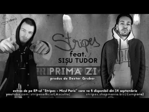 Stripes - Prima zi feat. Sisu Tudor