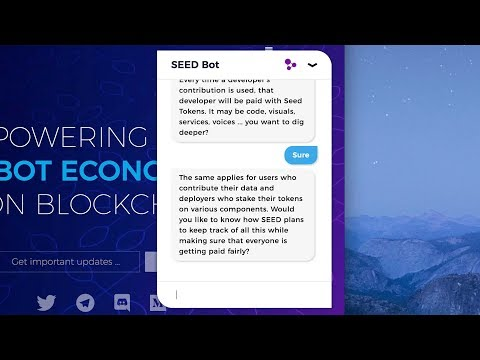 SEED - Powering the bot economy on blockchain
