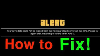 GTA 5 Alert error Your save data could not be loaded from Rockstar cloud servers at this time FIX!