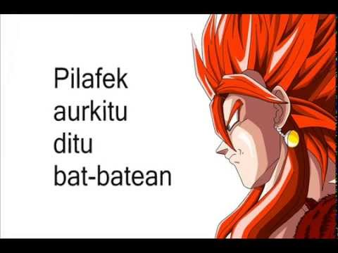 Dragoi Bola GT (Dragon Ball GT) - Euskera/Basque (Lyrics) from YouTube · Duration:  1 minutes 48 seconds