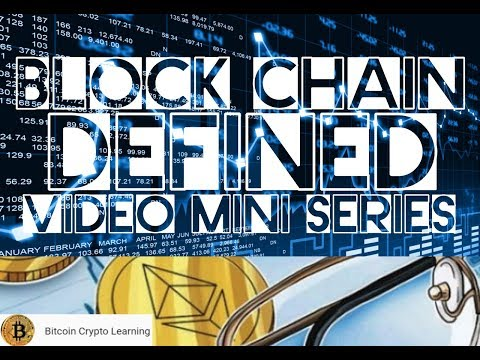 Block Chain Transactions Defined - Bitcoin Crypto Learning Mini Series