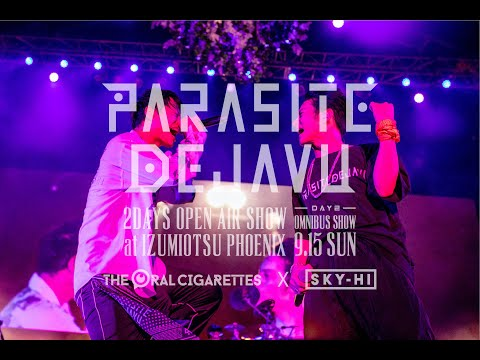 THE ORAL CIGARETTES「カンタンナコト」feat.SKY-HI at PARASITE DEJAVU(2019/9/15)