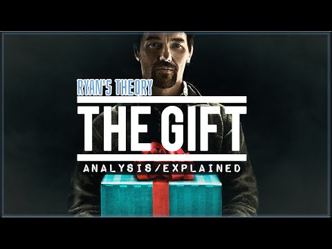 The Gift - Explained | Ryan's Theory - YouTube