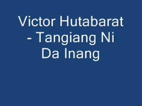 Victor Hutabarat - Tangiang Ni Da Inang