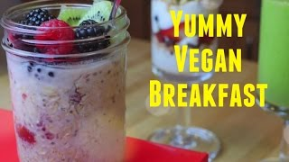 Great Vegan Recipes(3): The Overnight Oats, The Yogurt Parfait And The Vegan Grilled Cheese Sandwich