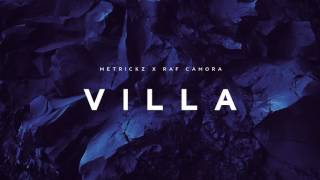 Repeat youtube video METRICKZ x RAF CAMORA - VILLA (prod. X-Plosive)