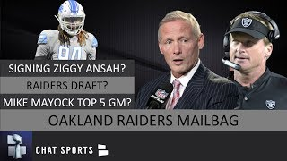 Oakland Raiders Mailbag: Rumors On Signing Ziggy Ansah, Raiders Draft, Raiders Trade & Mike Mayock