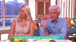 Sun, Sea and Scams - the Rise of Holiday Fraud | This Morning