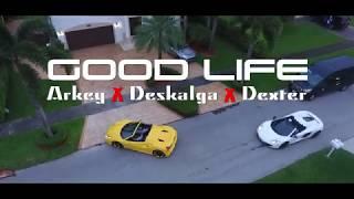 GOOD LIFE - Arkey Wayne ✖️ Deskalga ✖️ Dex La Murda (Video Oficial) YouTube Videos