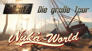 Fallout 4 Guide Die Groe Tour - Nuka World Enden
