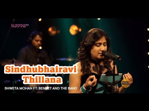 Sindhubhairavi Thillana  - Shweta Mohan ft. Bennet and the Band