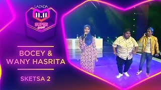 Bocey & Wany Hasrita ( Sketsa 2) | #MyLazada1111