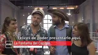 La Fanfarria del Capitan - USINA del ARTE (2017)