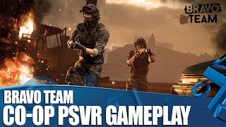 Bravo Team Co-op PSVR Gameplay - Rob and Nath Aim For Glory!