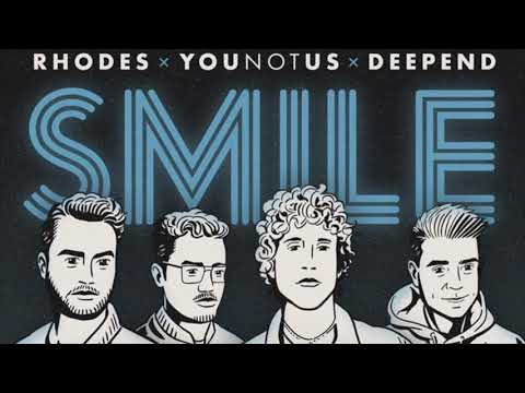 RHODES & YouNotUs & Deepend - Smile