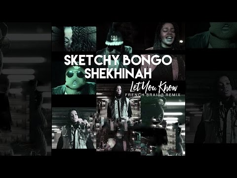 Sketchy Bongo & Shekhinah - Let You Know (French Braids Remix) [Official]