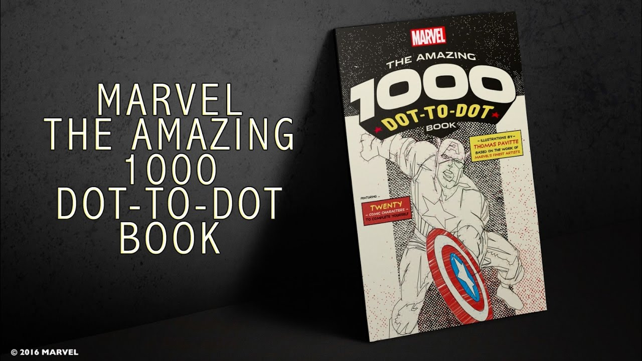 marvel the amazing 1000 dot to dot book youtube