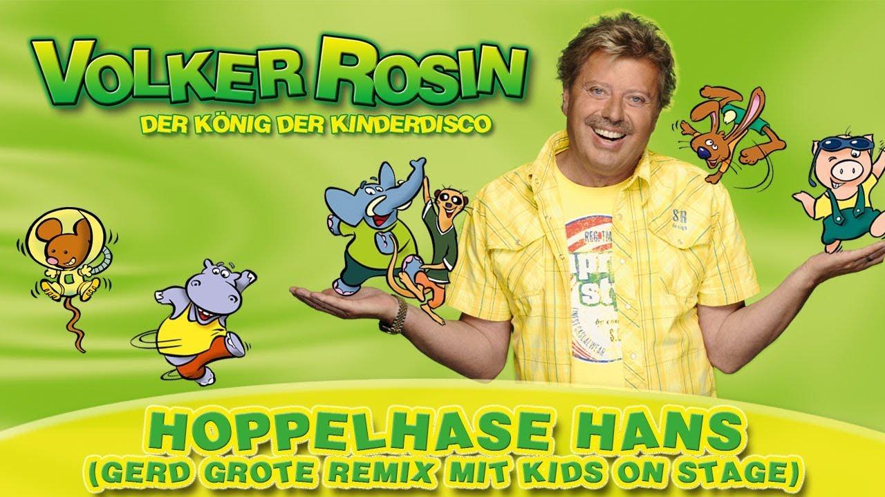 Volker Rosin Hoppelhase Hans (Gerd Grote Remix) mit Kids on Stage | Kinderlieder
