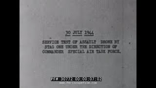 U.S. NAVY WWII TDR-1 DRONE OPERATIONAL TESTS IN SOUTH PACIFIC 30772