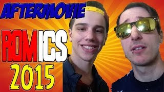 AFTERMOVIE ROMICS 2015  [Herna]