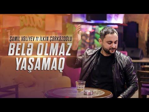 Shamil Velivev & Ilkin Cerkezoglu - Bele Olmaz Yasamaq (Music Video)