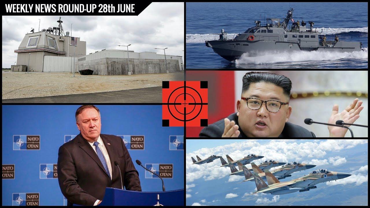 DEFENSE UPDATES WEEKLY NEWS ROUND-UP 28th JUNE - U.S TO UPDATE MILITARY POSTURE TO COUNTER CHINA !