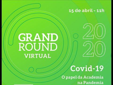 Grand Round HCPA 2020   Covid 19 - O Papel Da Academia Na Pandemia