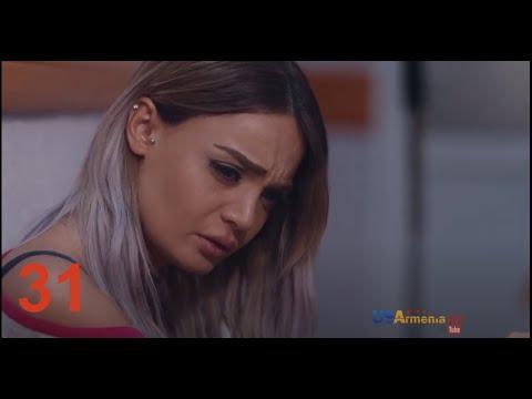 Xabkanq /Խաբկանք- Episode 31