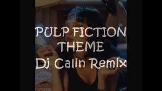 Pulp Fiction theme Dj Calin Remix