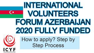 INTERNATIONAL VOLUNTEERS FORUM AZERBAIJAN 2020 – FULLY FUNDED