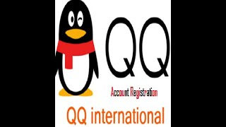 Register A Qq International Account Qq New Account Sign Up Free Youtube