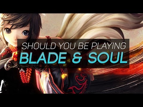 Is Blade and Soul Worth Playing in 2017/2018? A Blade and Soul Review