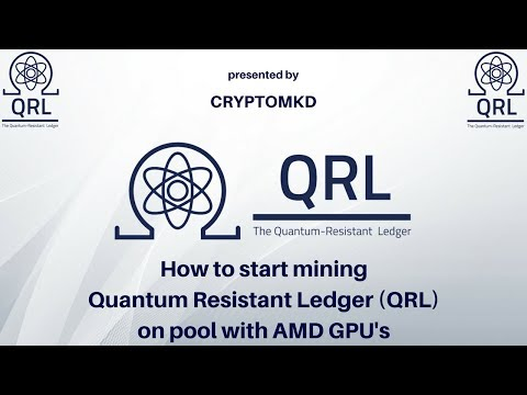 how-to-start-mining-quantum-resistant-ledger-(qrl)-on-pool-with-amd-gpu's