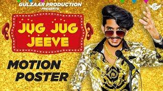 GULZAAR CHHANIWALA - Jug Jug Jeeve ( Motion Poster ) | Latest Haryanvi songs Haryanavi 2019