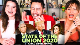 """""""STATE OF THE UNION 2O20"""" - A BAD LIP READING 