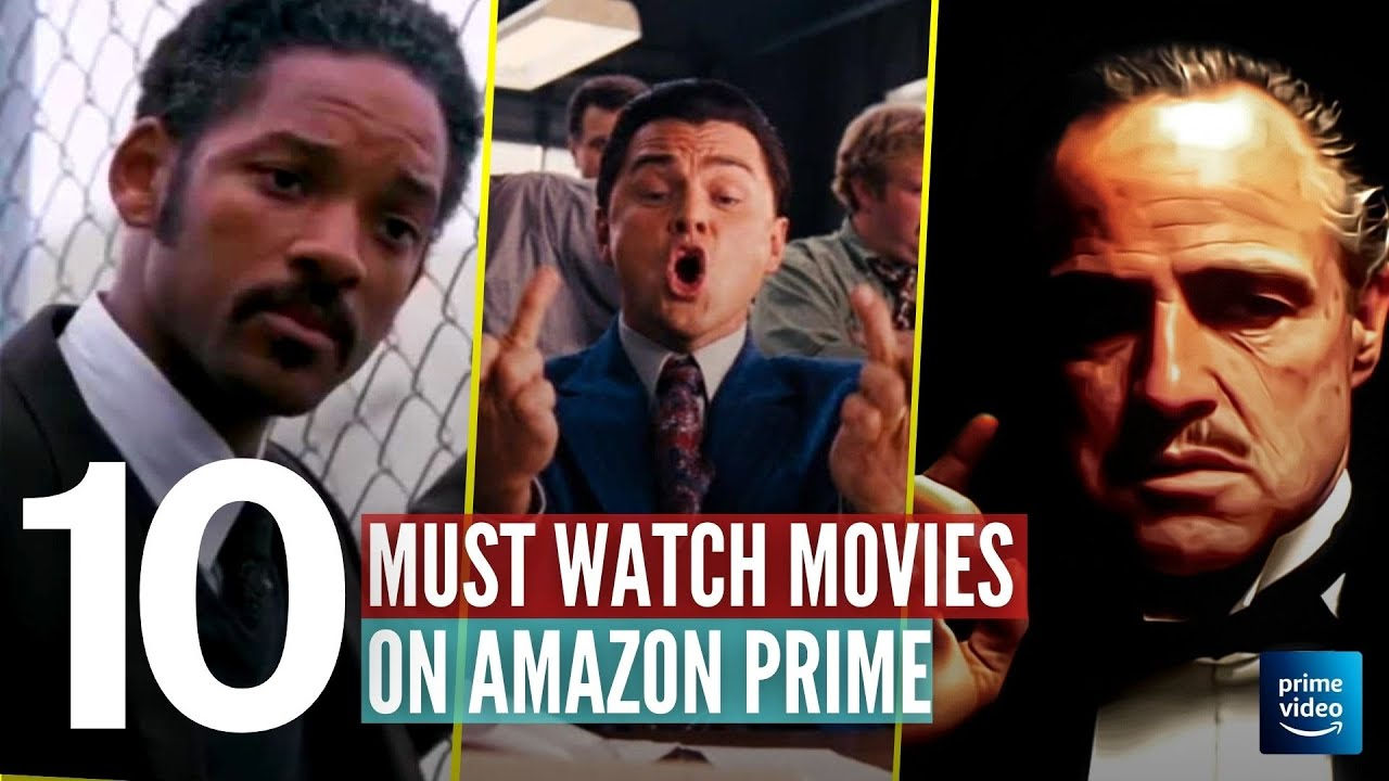 Download Top 10 Best Movies on Amazon Prime 2021