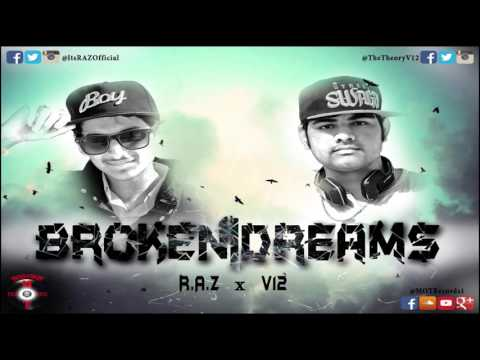 BROKEN DREAMS - R.A.Z x V12 (Official Audio)