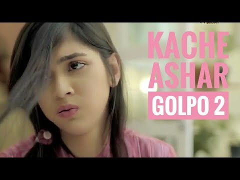 The Official Theme Song Of Closeup Kache Ashar Golpo 2