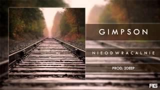 11.Gimpson   Nieodwracalnie prod  2Deep płyta1