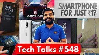 Tech Talks #548 - 1Rs Phone, Airtel Broadband, Nokia X5, Asphalt 9,Mi Mix 3, Samsung 3D Face Scan