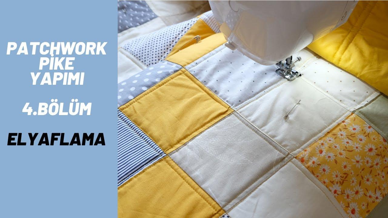 4 - Patchwork Battaniye Nasıl Elyaflanır ? Kırkyama