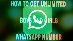 How to get unlimited boys and girls number on whatsapp?