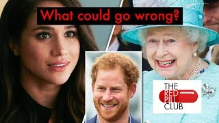Prince Harry and Meghan Markle Royal Wedding - What could go wrong?